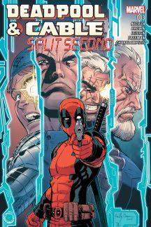 Deadpool & Cable: Split Second #3