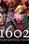 Marvel 1602: Fantastick Four (2006 - 2007)