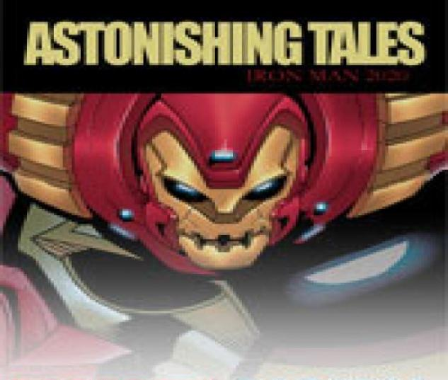 Astonishing Tales: Iron Man 2020 (2009) #2