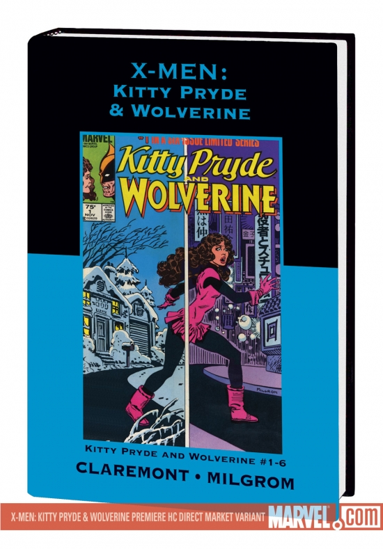 X-MEN: KITTY PRYDE &amp; WOLVERINE PREMIERE HC #0