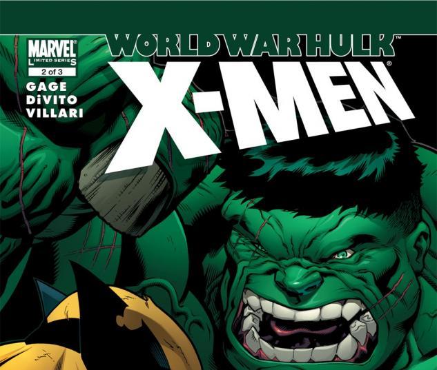 World War Hulk: X-Men (2007) #2