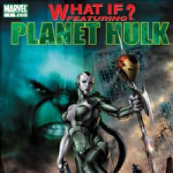 What If? Planet Hulk (2007)