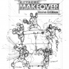 Extreme Makeover: Home Edition art created by Marvel Custom Solutions, Todd Nauck and John Rauch