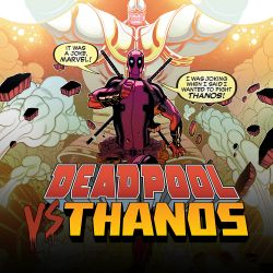 Deadpool Vs. Thanos
