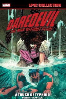 Daredevil Epic Collection: A Touch of Typhoid (Trade Paperback)