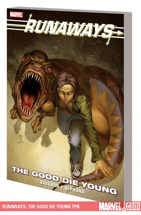 RUNAWAYS: THE GOOD DIE YOUNG TPB