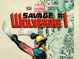 SAVAGE WOLVERINE 1 2ND PRINTING VARIANT (NOW, WITH DIGITAL CODE)
