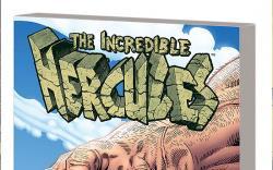 INCREDIBLE HERCULES: LOVE AND WAR TPB #1