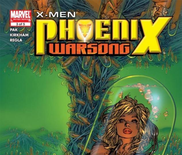X-MEN: PHOENIX - WARSONG #3