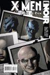 X-Men Noir: Mark of Cain #3 Cover by Dennis Calero