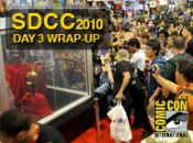 SDCC 2010: Day 3 Update