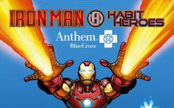 Anthem BlueCross Presents:  Iron Man & Habit Heroes