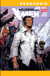 Wolverine &amp; the X-Men #3  (Wraparound 2nd Printing Variant)