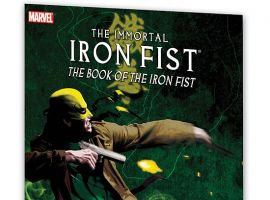 IMMORTAL IRON FIST VOL. 3: THE BOOK OF THE IRON FIST #0
