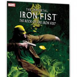 Immortal Iron Fist Vol. 3: The Book of the Iron Fist (2009 - Present)