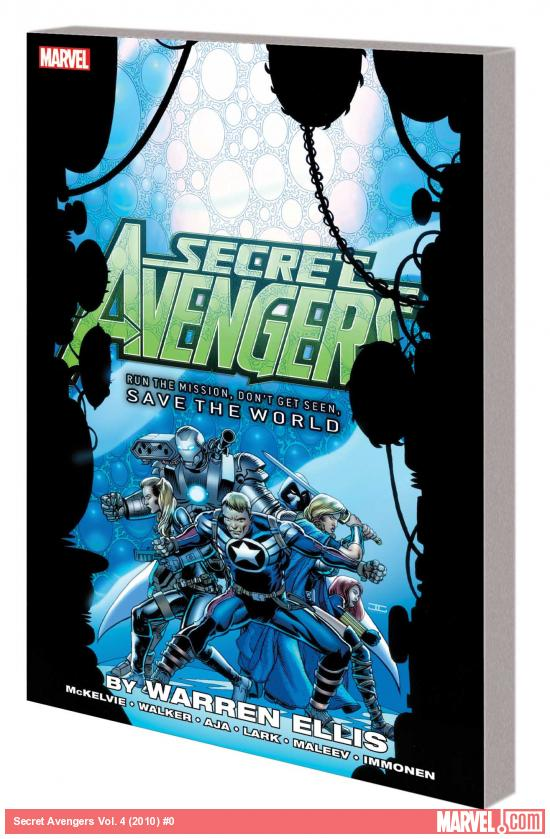 SECRET AVENGERS: RUN THE MISSION, DON'T GET SEEN, SAVE THE WORLD TPB (COMBO)