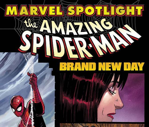 MARVEL SPOTLIGHT: SPIDER-MAN - BRAND NEW DAY #1
