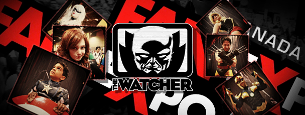 Watch Episode 38 of the Watcher: Fan Expo Canada