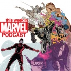 Download 'This Week in Marvel' Podcast Episode 8