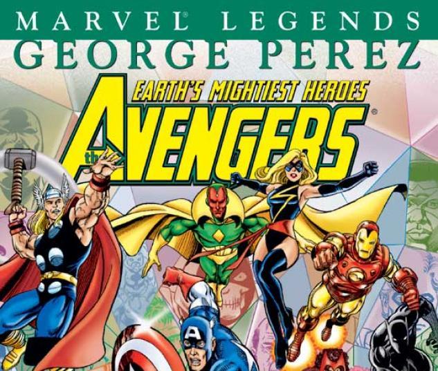 AVENGERS LEGENDS VOL. II: GEORGE PEREZ BOOK I TPB COVER