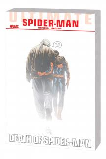 Ultimate Comics Spider-Man Vol. 4: Death of Spider-Man TPB (Trade Paperback)