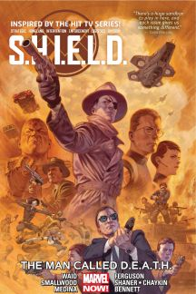 S.H.I.E.L.D. Vol. 2: The Man Called D.E.A.T.H (Trade Paperback)