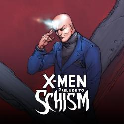 X-Men Prelude To Schism