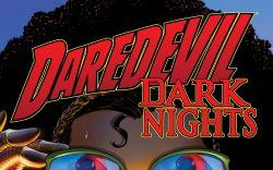 DAREDEVIL: DARK NIGHTS 8