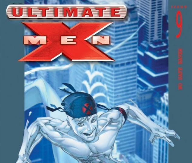 ULTIMATE X-MEN #9