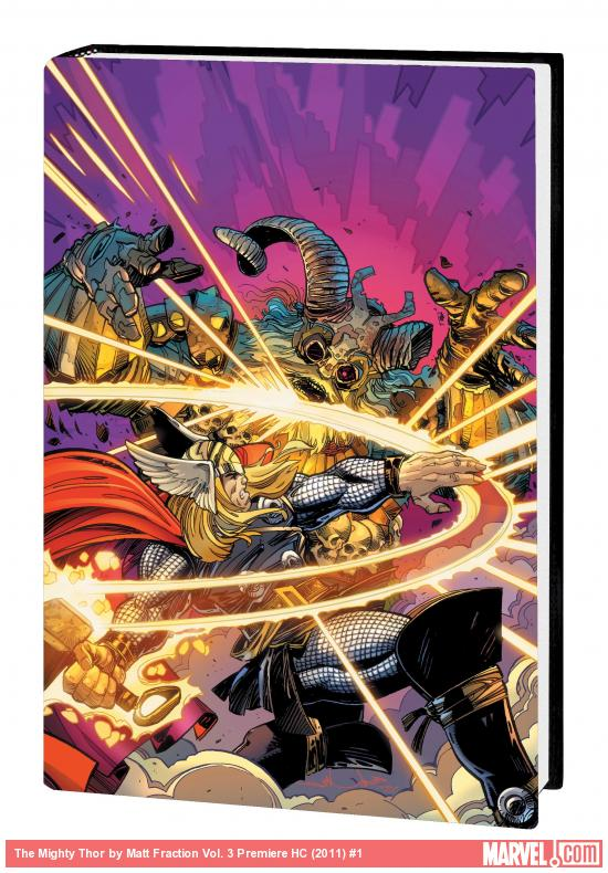 THE MIGHTY THOR BY MATT FRACTION VOL. 3 PREMIERE HC