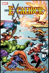 Excalibur Classic Vol. 3: Cross-Time Caper Book 1 (Trade Paperback)