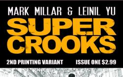 SUPERCROOKS 1 2ND PRINTING VARIANT