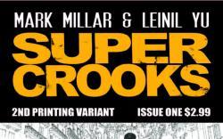 SUPERCROOKS 1 2ND PRINTING VARIANT