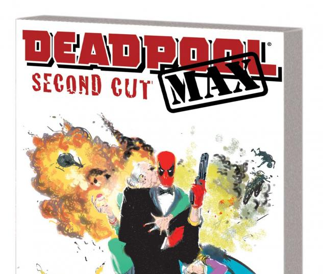 DEADPOOL MAX: SECOND CUT TPB