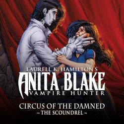 Anita Blake: Circus of the Damned - The Scoundrel (2011)