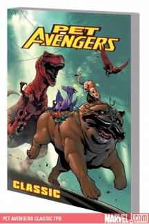 Pet Avengers Classic (Trade Paperback)