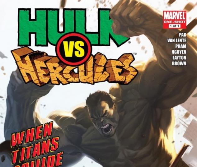 HULK VS. HERCULES: WHEN TITANS COLLIDE #1