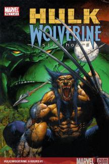 Hulk/Wolverine: 6 Hours (2003) #1