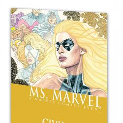 Ms. Marvel Vol. 2: Civil War (2007)