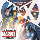 Download 'This Week in Marvel' Episode #23.5 with Tom Brevoort & Nick Lowe