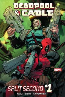 Deadpool & Cable: Split Second #1