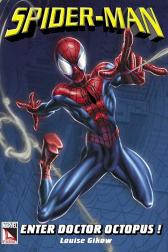 Spider-Man: Enter Doctor Octopus (Trade Paperback)