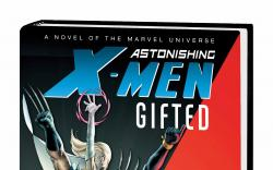 ASTONISHING X-MEN: GIFTED PROSE NOVEL HC (SDOS)