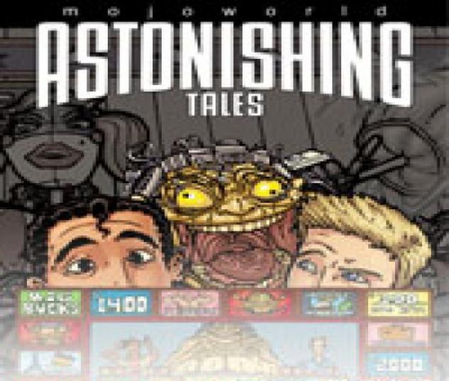 Astonishing Tales: Mojoworld (2008) #2