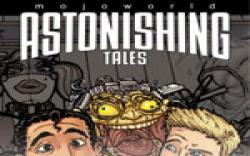 Astonishing Tales: Mojoworld (2008) #2