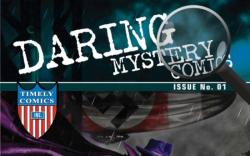 DARING MYSTERY COMICS 70TH ANNIVERSARY SPECIAL #1