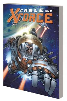 CABLE AND X-FORCE VOL. 2: DEAD OR ALIVE TPB (MARVEL NOW) (Trade Paperback)
