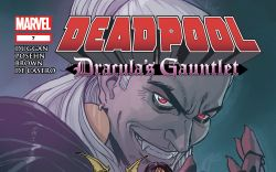 DEADPOOL: DRACULA'S GAUNTLET 7