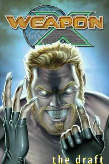 Weapon X Vol. I (Trade Paperback)
