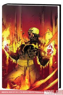 Immortal Iron Fist Vol. 4: The Mortal Iron Fist Premiere (Hardcover)